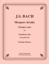Johann Sebastian Bach: Wachet auf!  | Sleepers Awake!
