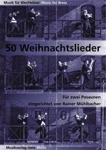Rainer Mühlbacher (arr): 50 Weihnachtslieder