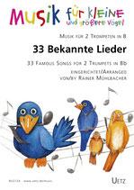 Rainer Mühlbacher: 33 bekannte Lieder
