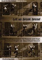 Claus-Erhard Heinrich (arr.): Let us break bread together on our knees