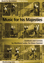 Matthew Locke: Music for his Majesties Sackbuts and Cornets