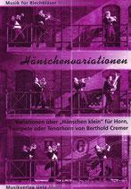 Berthold Cremer: Hänschenvariationen