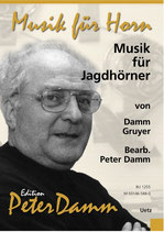 Peter Damm (ed.): Musik für Jagdhörner