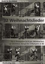 Rainer Mühlbacher (arr.): 32 Weihnachtslieder