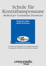 Benjamin Appel & Harald Kullmann: Schule für Kontrabassposaune