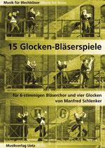 Manfred Schlenker: 15 Glocken-Bläserspiele