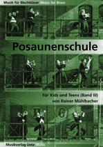 Rainer Mühlbacher: Posaunenschule für Kids und Teens III