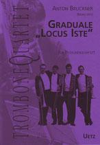 Anton Bruckner: Graduale - Locus Iste