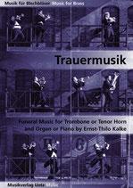 Ernst-Thilo Kalke (arr.): Trauermusik
