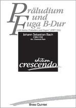 Johann Sebastian Bach: Präludium und Fuga B-Dur