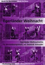 Dominik Schneider (arr.): Egerländer Weihnachtshits