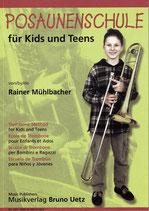 Rainer Mühlbacher: Posaunenschule für Kids und Teens I+II