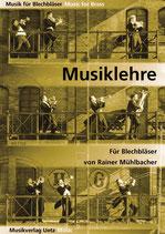 Rainer Mühlbacher: Musiklehre für Blechbläser