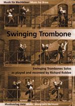 Richard Roblee: Swinging Trombone Solos
