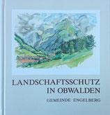 Landschaftsschutz in Obwalden - Gemeinde Engelberg