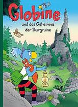 Globine und die geheimnisvolle Burgruine