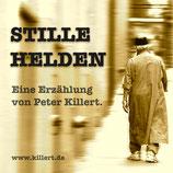 STILLE HELDEN - Hörbuch