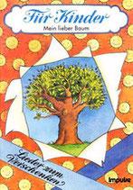Mein lieber Baum (LiederSpieleHeft)