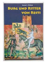 Burg und Ritter von Resti