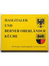 Haslitaler und Berner Oberländer Küche