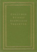 Neue Sammlung von Schweizertrachten
