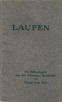 Laupen 1914 Ein Bühnenspiel aus der Schweizer Geschichte
