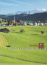 250 Jahre Gemeinde Stein AR (1749 - 1999)