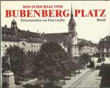 Das Schicksal vom Bubenbergplatz