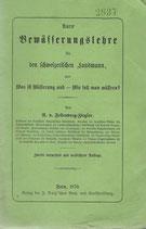 Kurze Bewässerungslehrefür den schweizerischen Landmann 1870