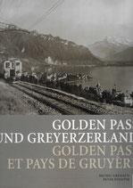 Golden Pass und Greyerzerland