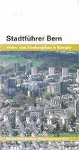 Stadtführer Bern Wohn- und Siedlungsbau in Bümpliz