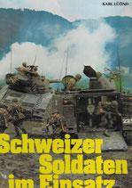 Schweizer Soldaten im Einsatz