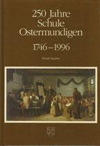 250 Jahre Schule Ostermundigen 1746 - 1996
