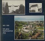 125 Jahre Kantonsschule Zug 1861-1986