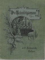 Die Zimmergärtnerei 1900