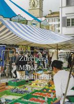 Zürcher Markt-Kochbuch