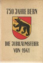 750 Jahre Bern Die Jubiläumsfeier 1941
