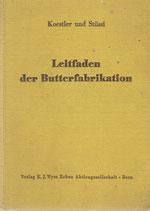 Leitfaden der Butterfabrikation 1951