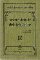 Landwirtschaftliche Betriebslehre 1907