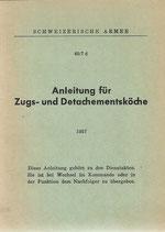 Anleitung für Zugs- und Detachementsköche Ausgabe 1957