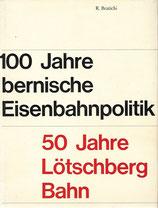 50 Jahre Lötschberg-Bahn 1913-1963