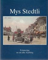 Mys Stedtli Erinnerige us em alte Aarbärg