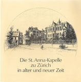 Die St.-Anna-Kapelle zu Zürich