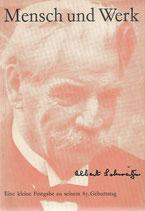 Albert Schweitzer Mensch und Werk