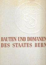 Bauten und Domänen des Staates Bern 1941