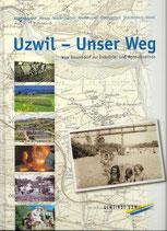 Uzwil - Unser Weg