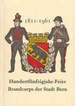 150 Jahr Feier Brandcorps der Stadt Bern