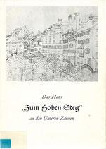 """Das Haus """"Zum Hohen Steg"""" an den Unteren Zäunen"""