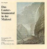 Das Lauterbrunnental in der Malerei