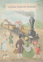 100 Jahre Schweizer Eisenbahn (2)